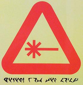 Klingon laser safety sign - http://www.flickr.com/photos/abecity/2735645881/